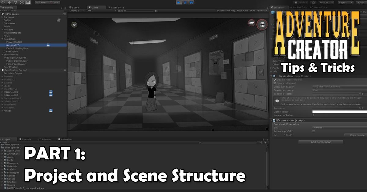 Adventure Creator Tips & Tricks - Part 1: Project and Scene